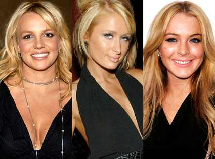 Britney Spears, Paris Hilton, Lindsay Lohan