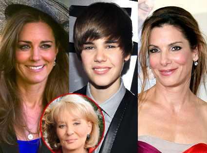 Kate Middleton, Justin Bieber, Barbara Walters, Sandra Bullock