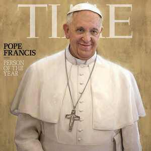 Pope Francis, Time Magazine, Person Of The Year, POY