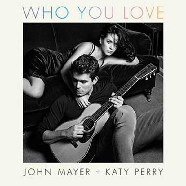 John Mayer, Katy Perry, Who You Love