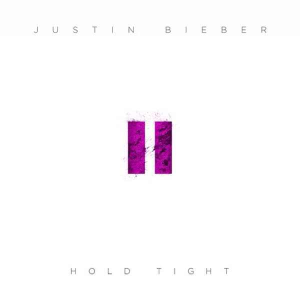 Justin Bieber, Hold Tight