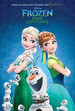 É divulgado o pôster do curta-metragem Frozen: Febre Congelante