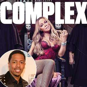 Mariah Carey, Complex Magazine, Nick Cannon