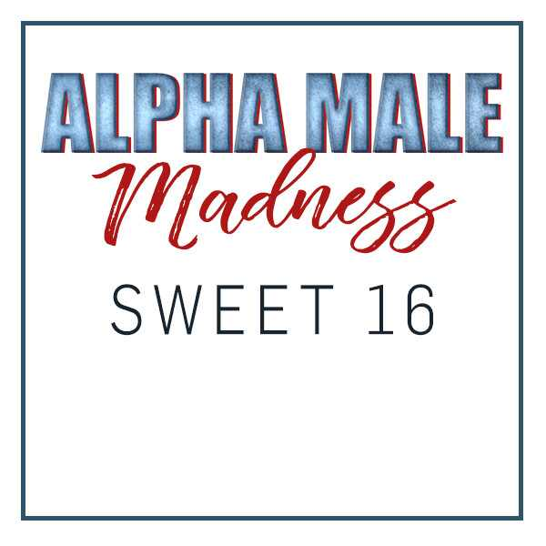 Alpha Male Madness, Sweet 16