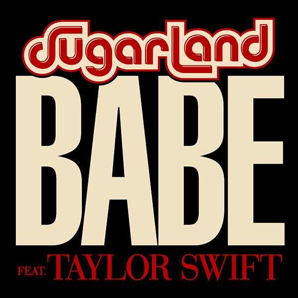 Sugarland, Babe