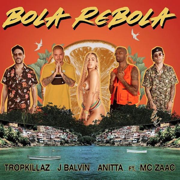 Anitta, Tropkillaz, MC Zaac, J Balvin, Bola Rebola