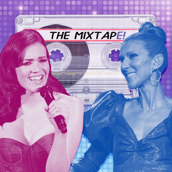 The MixTapE!, Mandy Moore, Celine Dion