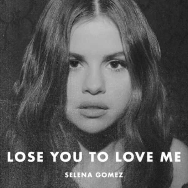 Selena Gomez, Lose You to Love Me
