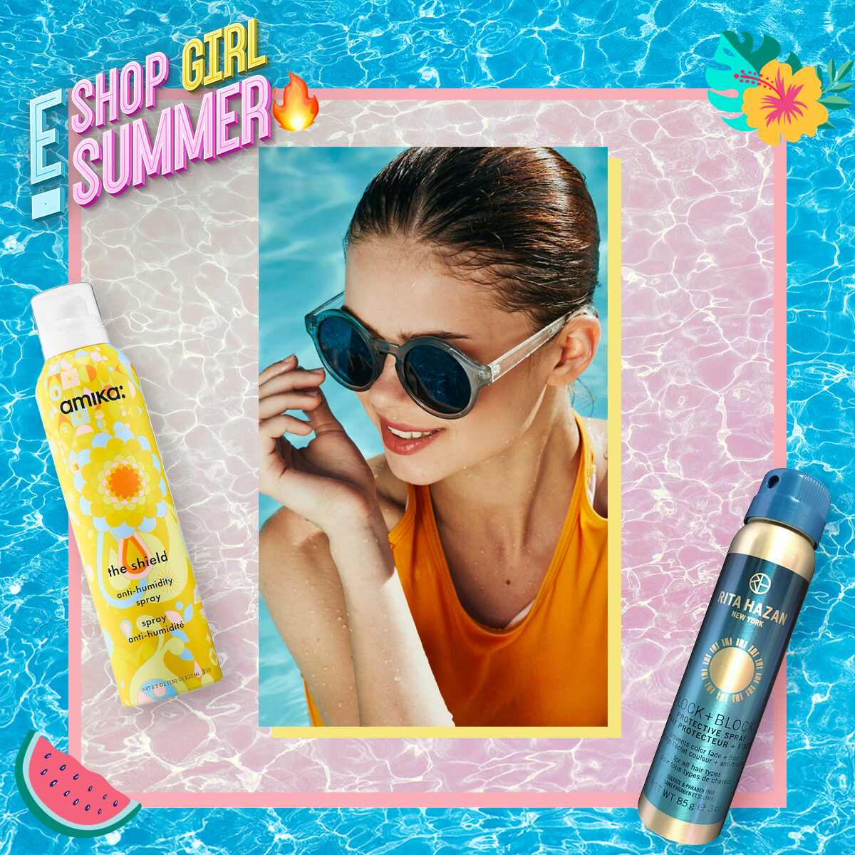 E-Comm: Shop Girl Summer - Protect Your Hair