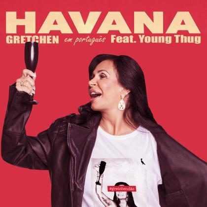 Gretchen lança versão brasileira da música Havana, de Camila Cabello